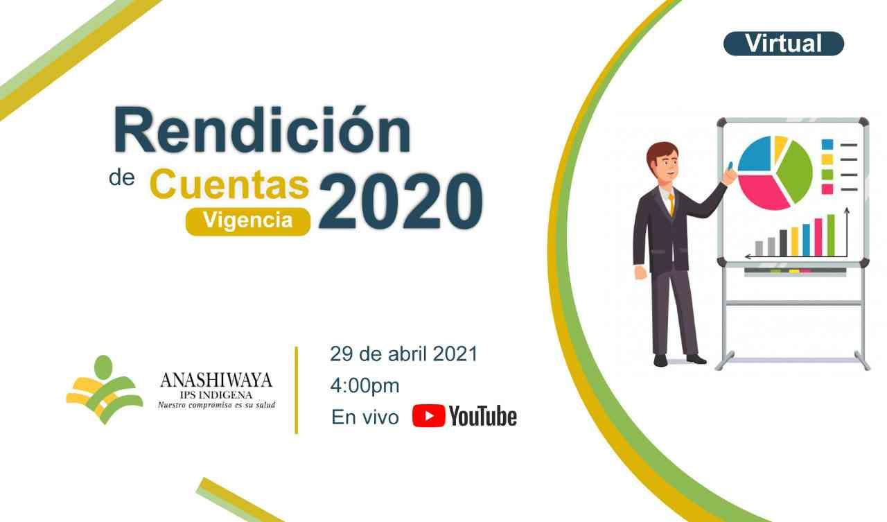 Rendición de Cuentas 2020 - Anashiwaya IPSI